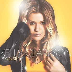 Kelly Clarkson - Long Shot