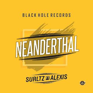 Surltz Ft. Alexis - Neanderthal