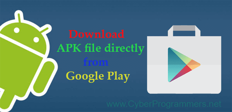 Download APK Files Directly From Google Play to PC/Laptop