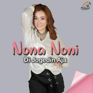 Nona Noni - Di Jogedin Aja