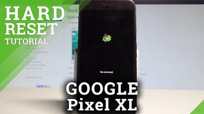 Bagaimana Cara Hard Reset Google Pixel / XL