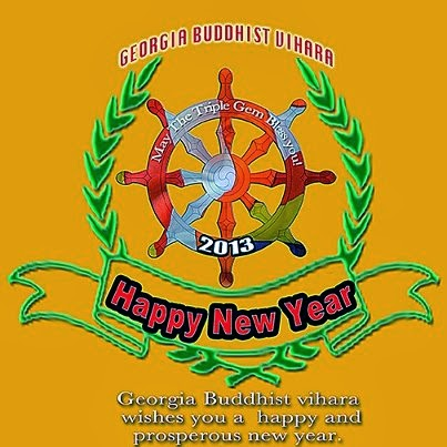georgia buddhist vihara warmly invites you your families and friends to spend the new year with us with thoughts of loving kindness and to confer