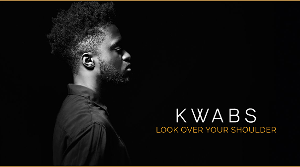 kwabs and sohn look over your shoulder