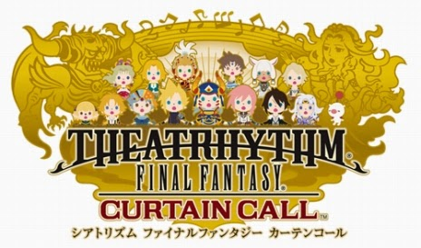 Theatrhythm Final Fantasy : Curtain Call