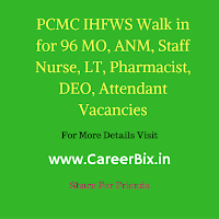 PCMC IHFWS Walk in for 96 MO, ANM, Staff Nurse, LT, Pharmacist, DEO, Attendant Vacancies