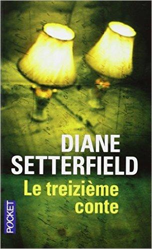 Le treizième conte - Diane Setterfield