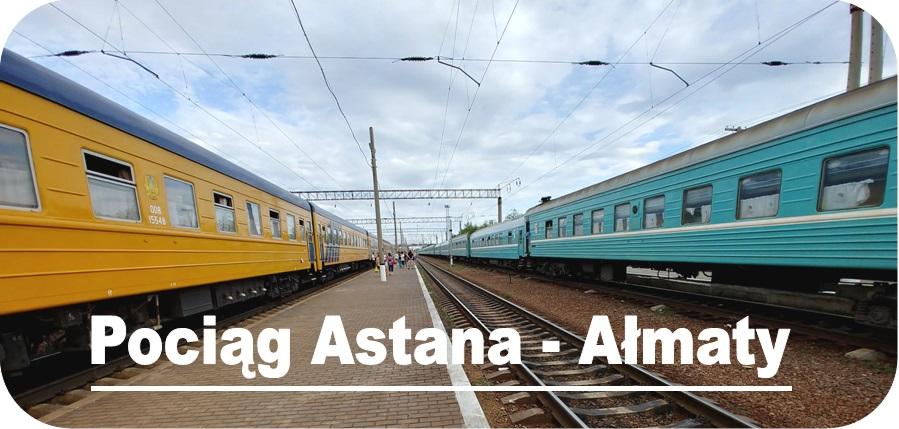 Pociąg Astana - Ałmaty