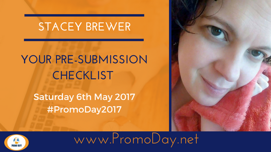 #Webinar: Your Pre-Submission Checklist by Stacey Brewer #PromoDay2017