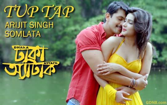 Tup Tap Dhaka Attack Arijit Singh