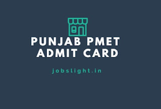 Punjab PMET Admit Card 2017
