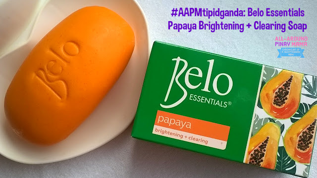 Belo Essentials Papaya Brightening + Clearing Soap, Belo Essentials, AAPM Favorites, AAPM Recommends, Product Review, Best Papaya Soap PH, AAPM Tipid Ganda, SJ Valdez, All-Around Pinay Mama Blog
