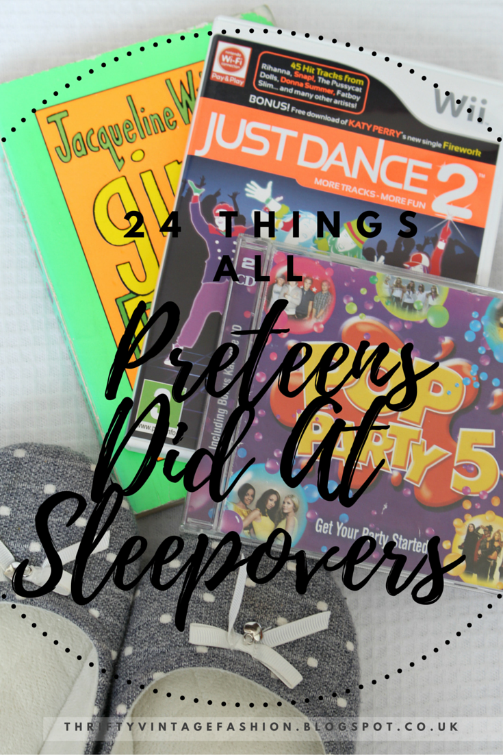 24 Things All Preteens Did At Sleepovers fun lists Buzzfeed blogger UK lifestyle