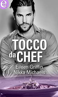 Tocco Da Chef Di Nikka And Eileen Michaels And Griffin PDF