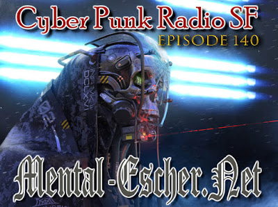 Cyberpunk Radio SF #140
