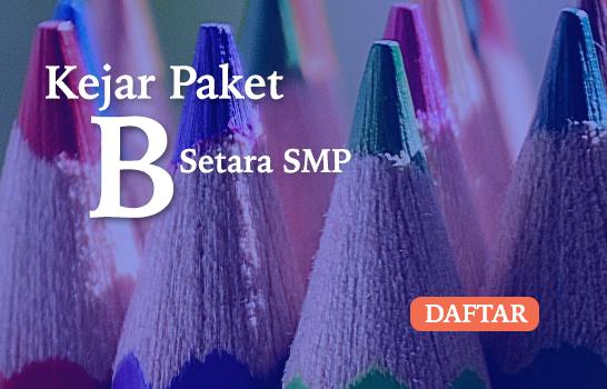 Kejar Paket B : Ijazah Setara SMP