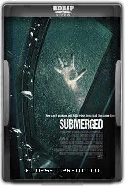 Submerged Torrent Dublado