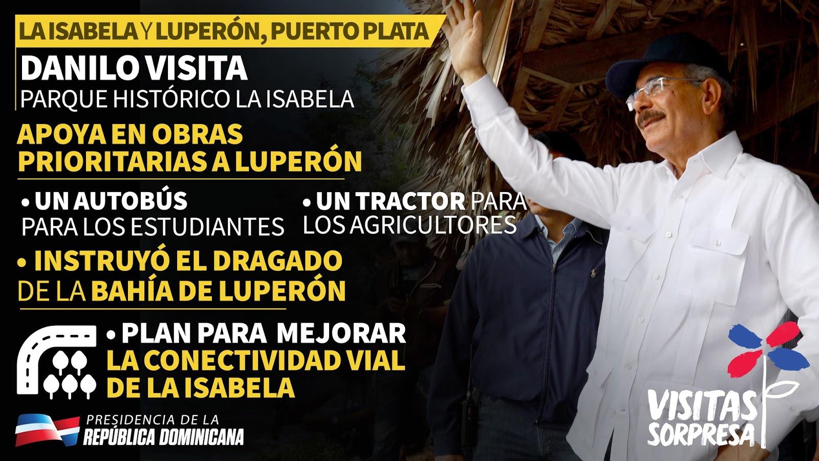 Danilo visita Parque Histórico La Isabela y Luperón, Puerto Plata