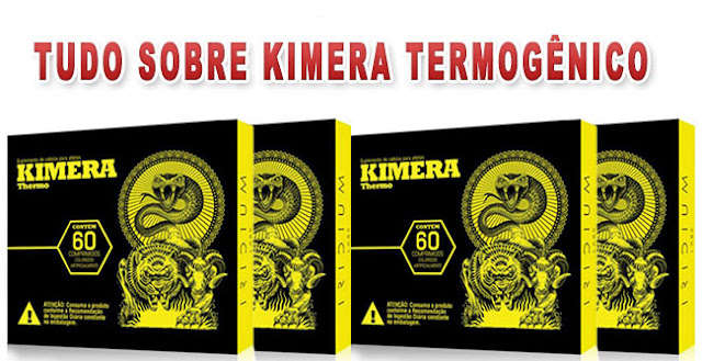 Kimera - Suplemento termogênico, ajuda na queima de gordura.