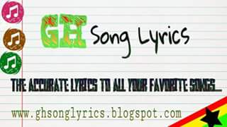 Lyrics to songs in Ghana: Lyrics to
