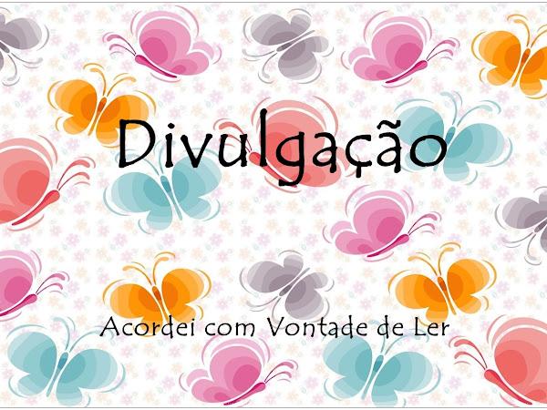 Divulgação II Ganhei sorteio do blog Wishing a book!