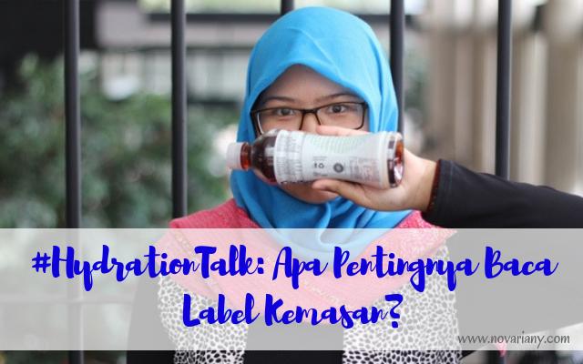 #HydrationTalk: Apa Pentingnya Baca Label Kemasan?
