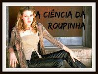 Vejam também:  https://ontemesomemoria.blogspot.pt/2015/06/a-ciencia-da-roupinha-inspirada-na.htmlhttps://ontemesomemoria.blogspot.pt/2015/07/a-ciencia-da-roupinha-inspirada-na.html https://ontemesomemoria.blogspot.pt/2015/08/ciencia-da-roupinha-inspirada-na-summer.html https://ontemesomemoria.blogspot.pt/2015/09/ciencia-da-roupinha-inspirada-na-rachel.html