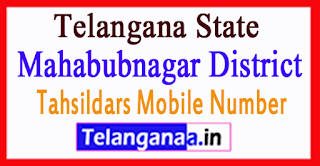 Mahabubnagar District Tahsildars Mobile Number List