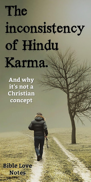 4 Reasons Karma is not a Biblical concept. Don't get Hindu Karma confused with reaping what you sow. This 1-minute devotion gives clear Scriptural guidance. #BibleLoveNotes #Bible