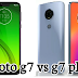 Moto g7 vs Moto g7 plus comparisons between two smartphones