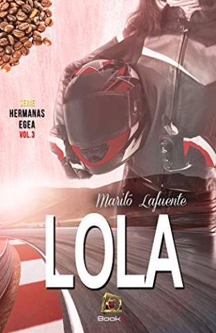 Lola (Hermanas Egea 3)