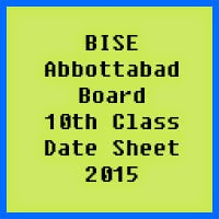 10th Class Date Sheet 2017 BISE Abbottabad Board