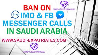 BAN ON IMO & FB MESSENGER CALLS IN SAUDI ARABIA