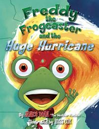Freddy the Frogcaster and the Huge Hurricane cover