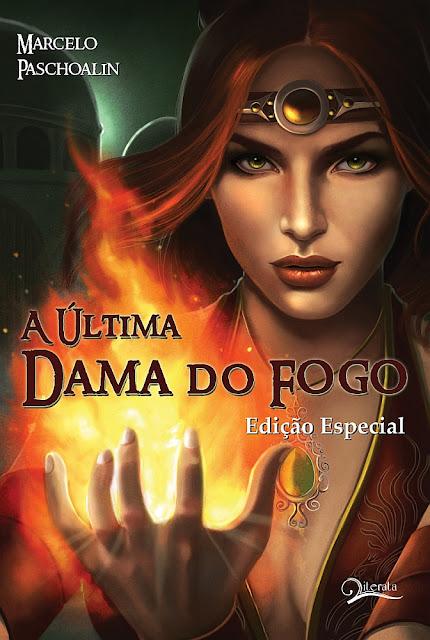 Evento: Lancamento do livro A ultima Dama do Fogo: Edicao Especial 7