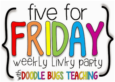 Five For Friday with some FREEBIES!