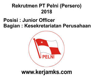 Lowongan Kerja Kesekretariatan Perusahaan - Junior Staff PT PELNI (Persero)
