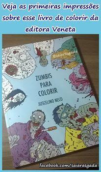 primeiras impressões sobre o livro de colorir da editora Veneta