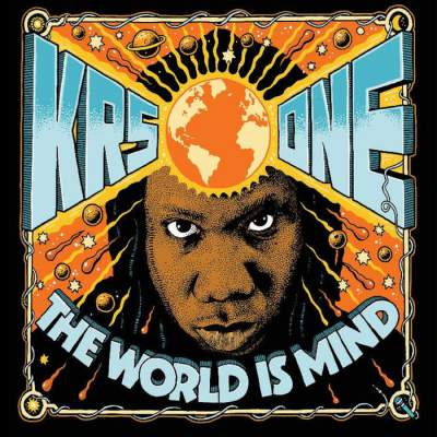 KRS-One - The World Is MIND - Album Download, Itunes Cover, Official Cover, Album CD Cover Art, Tracklist