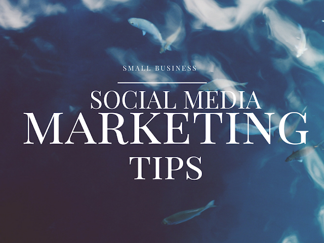 Tips for Social Media Marketing For Small Business