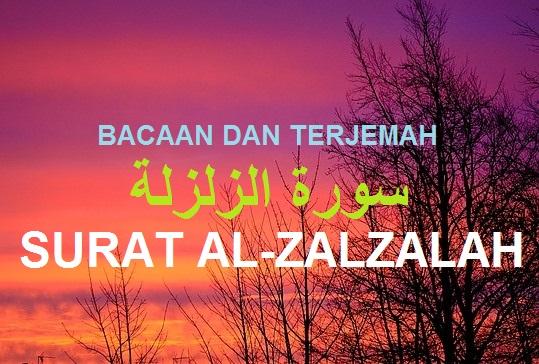 Bacaan Dan Terjemah Surat Al Zalzalah Sakaran