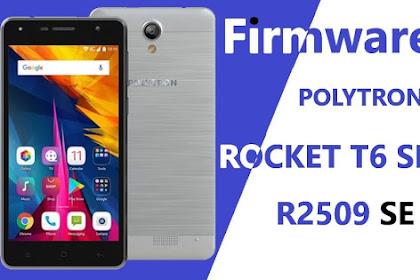 Firmware & Cara Flash POLYTRON R2509 SE (ROCKET T6 SE)