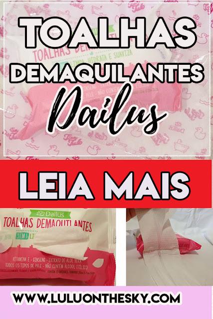 Dailus Toalhas Demaquilantes 3 em 1 (novidade Beauty Fair 2017!)