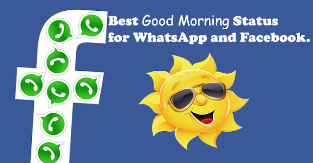 Best Good Morning Status for WhatsApp and Facebook