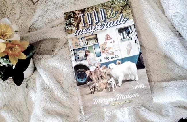 Libro Todo lo inesperado, de Morgan Matson