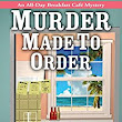 Peggy's Bookshelf: Murder Made to Order