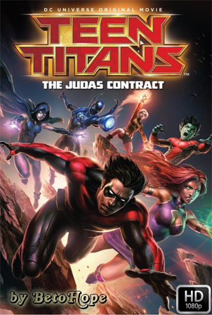 Jovenes Titanes El Contrato De Judas [1080p] [Latino-Ingles] [MEGA]