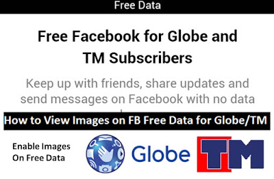 How to View Images on Facebook Free Data for Globe or TM