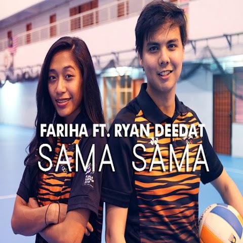 Fariha feat. Ryan Deedat - Sama Sama MP3