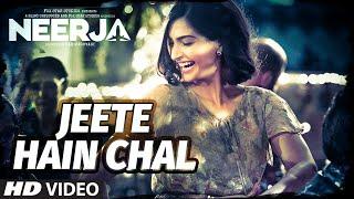 """Jeete Hain Chal"" Video Song _ Neerja _ Sonam Kapoor, Prasoon Joshi _ T-Series"