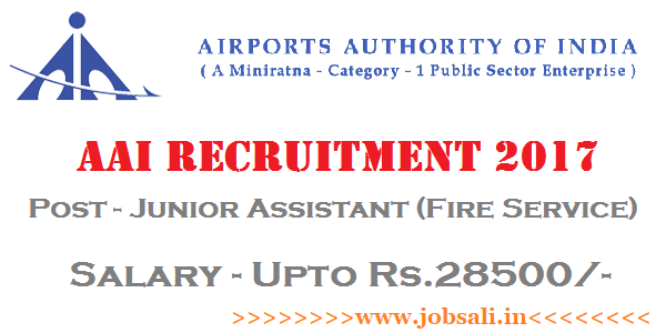 Airport Authority of India Recruitment 2017, AAI Junior Assistant jobs, Airport jobs